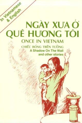 Once in Vietnam: A Shadow on the: Van Dien, Tran