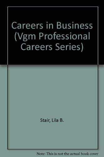 9780844261188: Careers in Business (Vgm Professional Careers Series)
