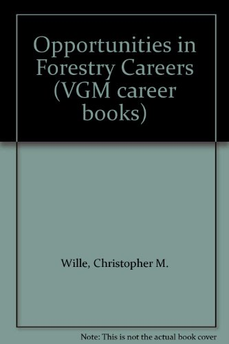 9780844263212: Opportunities in Forestry Careers (VGM career books)