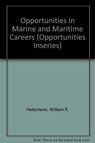 9780844263502: Opportunities in Marine and Maritime Careers