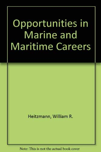 9780844263519: Opportunities in Marine and Maritime Careers