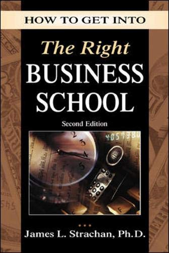 9780844264530: How to Get into the Right Business School