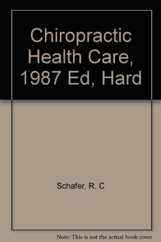 9780844265650: Chiropractic Health Care, 1987 Ed, Hard