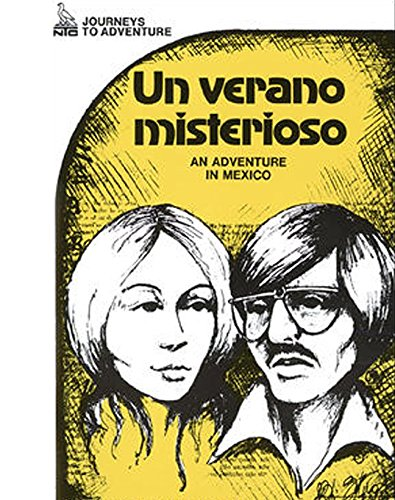 9780844270074: Journeys to Adventure: Un Verano Misterioso: An Adventure in Mexico (Spanish Edition)