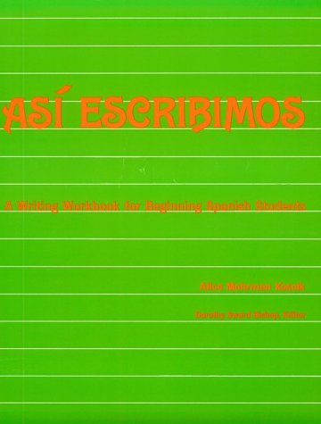 9780844270104: Asi Escribimos: A Writing Workbook for Beginning Spanish Students (1st Year)