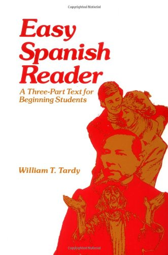 9780844270517: Easy Spanish Reader: A Three-Part Text for Beginning Students