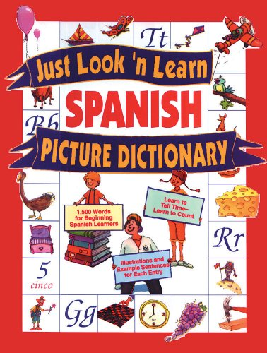 9780844270524: Just Look 'n Learn Spanish Picture Dictionary (Just Look'n Learn Picture Dictionary Series) (English and Spanish Edition)