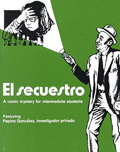 9780844270609: El secuestro: A Comic Mystery for Intermediate Students (Señor Pepino Series) (Spanish Edition)