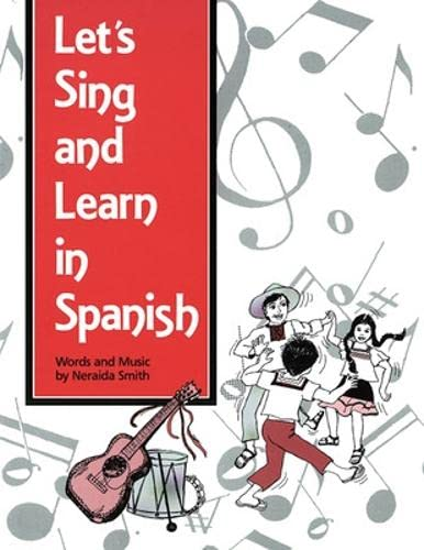 Let's Sing and Learn in Spanish (OTHER) (English and Spanish Edition) (084427075X) by Neraida Smith