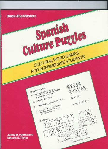 Spanish Culture Puzzles: Cultural Word Games for Intermediate Students (Black-line Masters) (0844271977) by Padilla