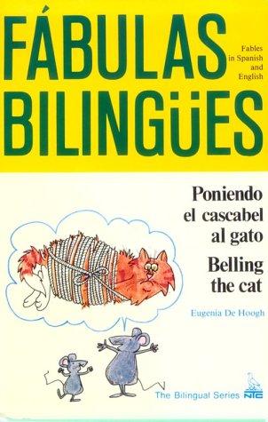 9780844272825: Poniendo el cascabel al gato/ Belling the Cat (Fabulas Bilingues)