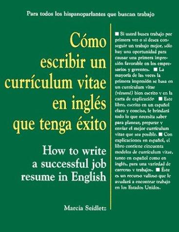 9780844272948: Cómo Escribir un Currículum Vitae en Inglés que Tenga Éxito: How to Write a Successful Job Résumé in English (Spanish and English Edition)