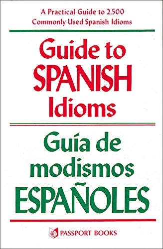 Guide to Spanish Idioms -: Raymond H. Pierson -
