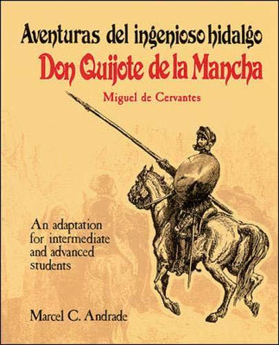 Aventuras del Ingenioso Hidalgo Don Quijote de: Miguel de Cervantes