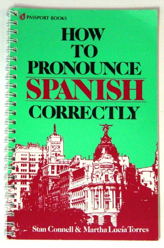 9780844274089: How to Pronounce Spanish Correctly