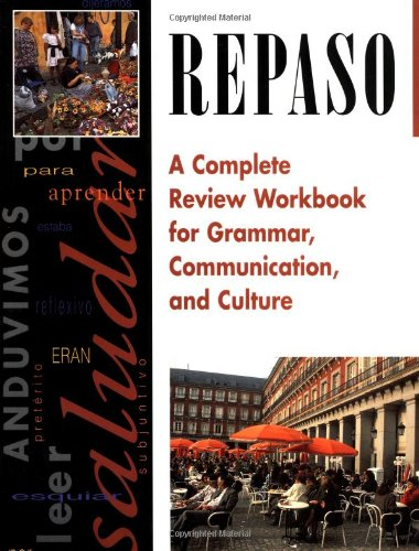 9780844274126: Repaso: A Complete Review Workbook for Grammar, Communication, and Culture