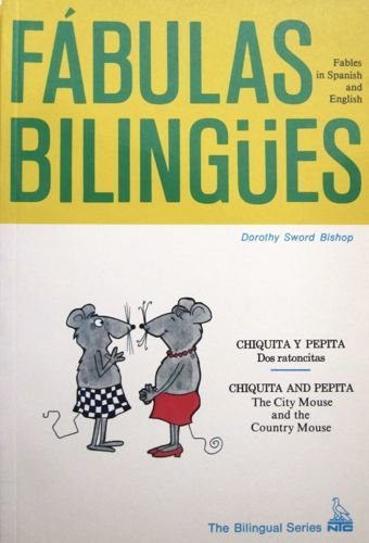 9780844274461: Chiquita Y Pepita: Dos Ratoncitas/The City Mouse and the Country Mouse (Fabulas Bilingues) (English and Spanish Edition)