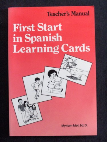 First Start in Spanish Learning Cards (Teacher's Manual): Myriam Met
