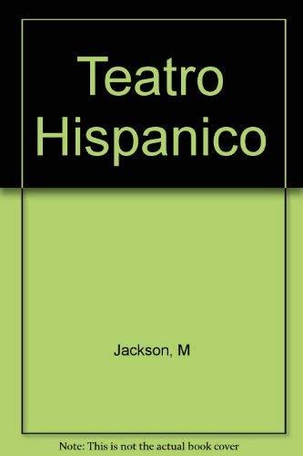 Teatro Hispanico (Spanish Edition): Aguilera-Malta, Demetrio; Cid Perez, Jose; Mihura, Miguel