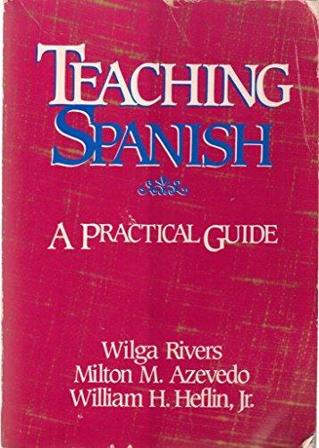 9780844276052: Teaching Spanish: A Practical Guide