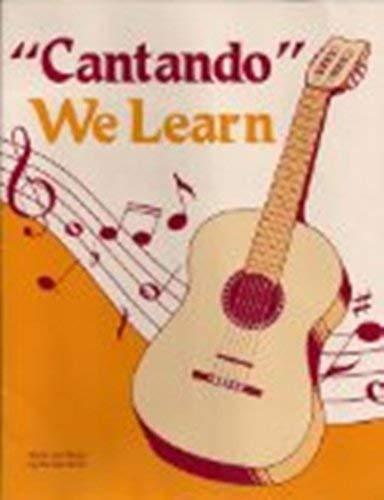 Cantando We Learn (Spanish Edition) (0844276081) by Neraida Smith