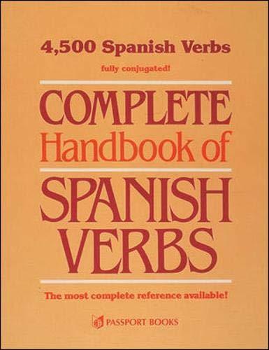 Complete Handbook of Spanish Verbs: Judith Noble, Jaime