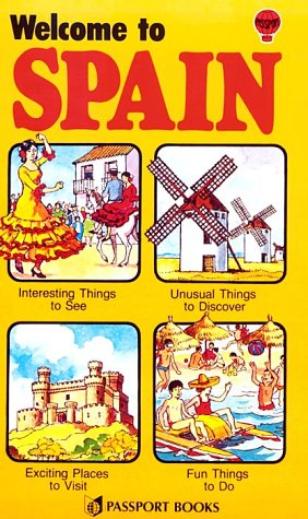 Welcome to Spain (Passport books) (9780844276366) by Passport Books