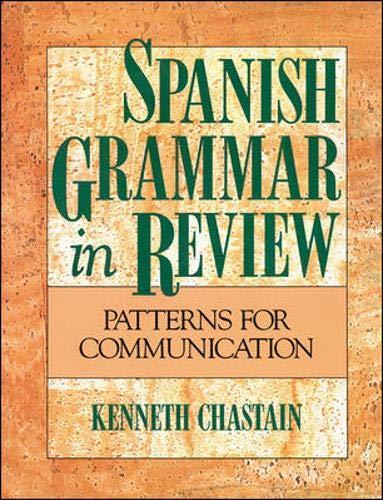 Spanish Grammar in Review (Language - Spanish) (Spanish Edition): Chastain, Kenneth