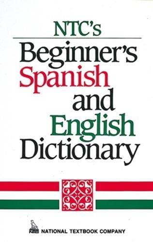 NTC's Beginner's Spanish and English Dictionary: Regina Qualls, L. Sanchez