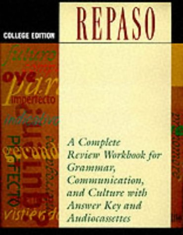 Repaso: College Edition (with Three Audio Cassettes) (9780844278360) by National Textbook Company; NTC Staff