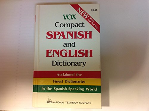 9780844279978: Vox Compact Spanish and English Dictionary: English-Spanish/Spanish-English (National Textbook language dictionaries) (English and Spanish Edition)