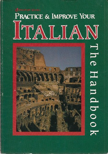 Practice and Improve Your Italian, The Handbook (Book Only): Paola Tite
