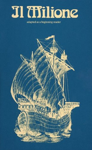 Il Milione Di Marco Polo : Adapted: Elaine Abiuso; Fenisia