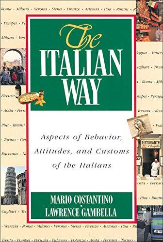 9780844280721: The Italian Way: Aspects of Behavior, Attitudes, and Customs of the Italians