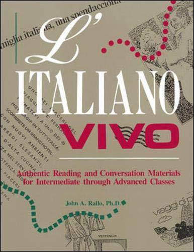 L' Italiano Vivo : Intermediate Through Advanced: John A. Rallo