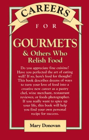 9780844281391: Careers for Gourmets & Others Who Relish Food