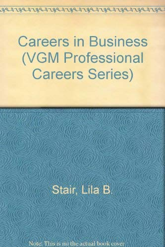 9780844281469: Careers in Business (Vgm Professional Careers Series)