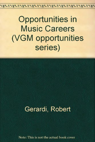 9780844281544: Opportunities in Music Careers (Vgm Opportunities Series)