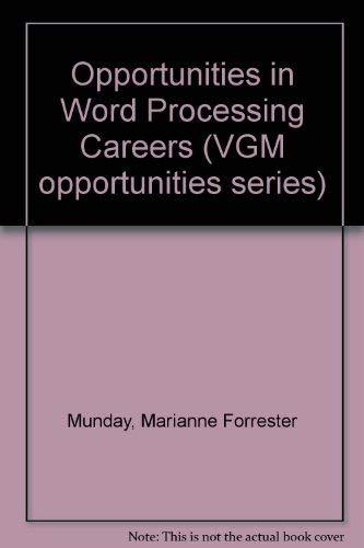 9780844281643: Opportunities in Word Processing Careers (Opportunities in Series)