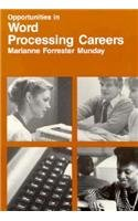 9780844281650: Opportunities in Word Processing Careers (Opportunities in ... (Paperback))