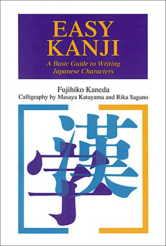 Easy Kanji: A Basic Guide to Writing: Fujihiko Kaneda