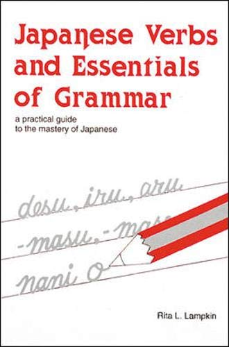 9780844284064: Japanese Verbs and Essentials of Grammar : A Practical Guide to the Mastery of Japanese