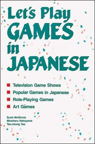 Let's Play Games in Japanese (Language - Japanese): McGinnis, Scott, Nakayama, Mineharu, Yao, ...