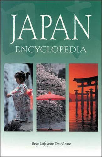 The Japan Encyclopedia: Boye De Mente