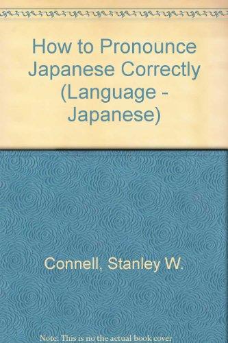 9780844284361: How to Pronounce Japanese Correctly (Language - Japanese)