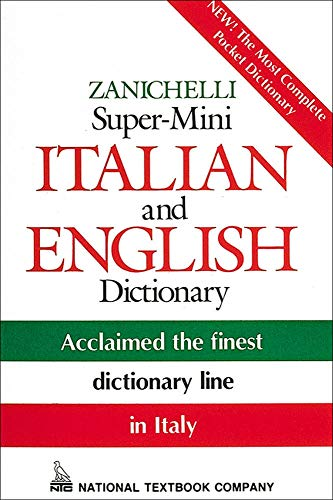 Zanichelli Super-Mini Italian and English Dictionary (9780844284477) by National Textbook Company