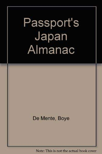 Passport's Japan Almanac: Boye De Mente
