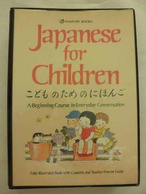 Japanese for Children: A Beginning Course in: Kobo, Yoshiaki; Okuhara,