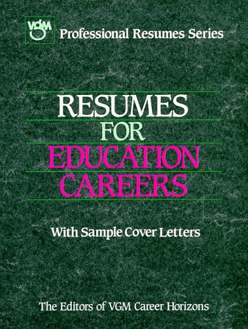 9780844285436: Resumes for Education Careers (VGM Professional Resumes Series)