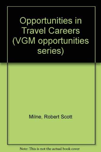 9780844285689: Opportunities in Travel Careers (Vgm Opportunities Series)